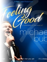 Feeling Good, the Michael Buble Tribute show at Chequer Mead, East Grinstead