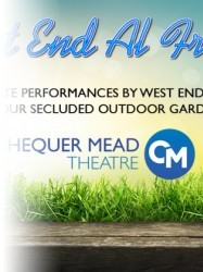West End Al Fresco at Chequer Mead, East Grinstead